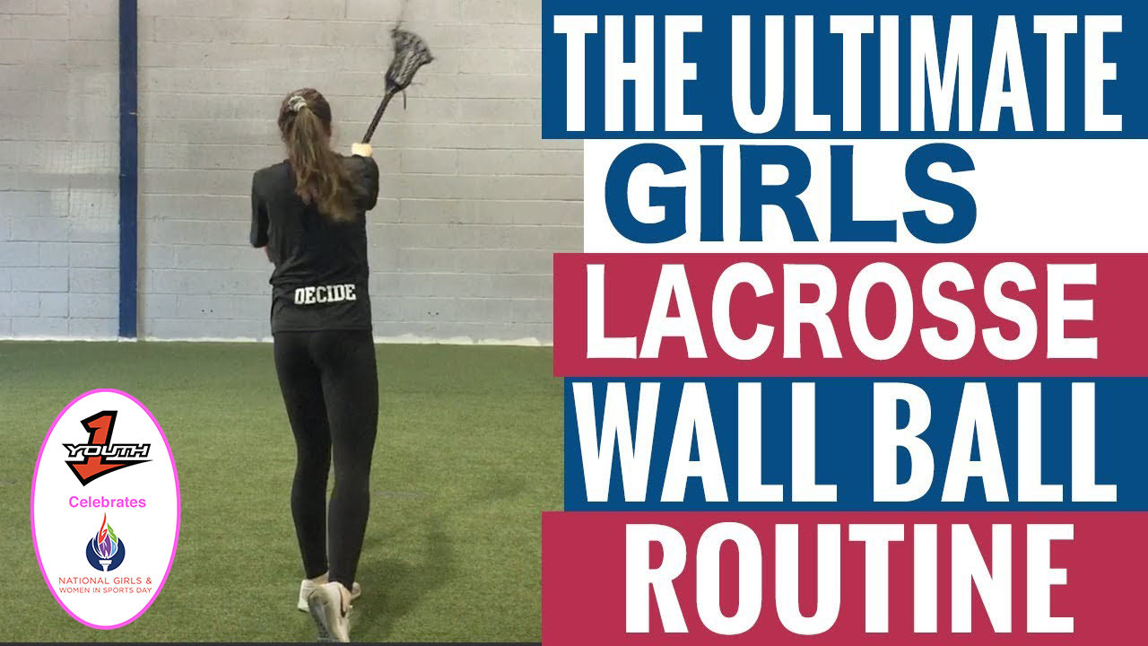 The Ultimate Girls Lacrosse Wall Ball Routine