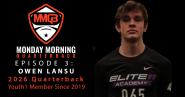 Monday Morning Quarterback: Episode 3 featuring 2026 QB Owen Lansu
