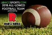 2018 R Bar & Grill All-Lowco Football Team - LowcoSports