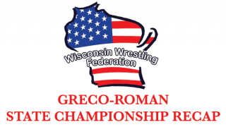 Wisconsin, wrestling, federation, wwf, greco-roman, state, championship, recap, usa wrestling, usaw