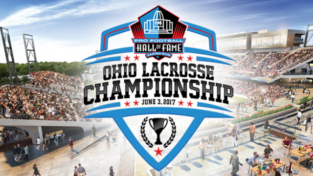 pro football hall of fame hosts ohio lacrosse championship